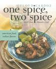 One Spice, Two Spice: American Food, Indian Flavors Cover Image