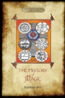The History of Magic: Including a clear and precise exposition of its procedure, its rites and its mysteries. Translated, with preface and n Cover Image