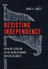 Resisting Independence Cover Image