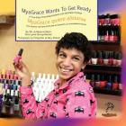 MyaGrace Wants To Get Ready/MyaGrace quiere alistarse: A True Story Promoting Inclusion and Self-Determination/Una historia real que promueve la inclu (Growing with Grace/Creciendo Con Gracia) Cover Image