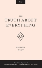 The Truth About Everything Cover Image