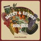 Sweet and Savory Cookbook Cover Image