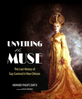 Unveiling the Muse: The Lost History of Gay Carnival in New Orleans Cover Image