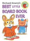 Richard Scarry's Best Little Board Book Ever (Richard Scarry's Busy World) Cover Image