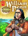 William Penn: Founder of Pennsylvania (Graphic Library: Graphic Biographies) Cover Image