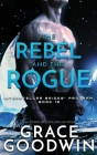 The Rebel and the Rogue Cover Image