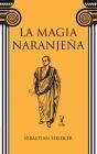 La magia naranjeña Cover Image