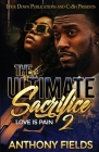 The Ultimate Sacrifice 2: Love is Pain Cover Image