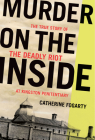 Murder on the Inside: The True Story of the Deadly Riot at Kingston Penitentiary Cover Image