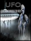 U F O Coloring Book: U F O, Flying Saucer or Alion Sapce Shuttle Cover Image