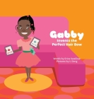 Gabby Invents the Perfect Hair Bow Cover Image