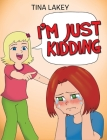 I'm Just Kidding Cover Image