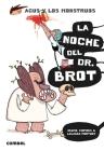 La noche del Dr. Brot (Agus y los monstruos) Cover Image