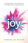 Make Room for Joy: Choose Hope, Discover Purpose and Cultivate Joy in the Middle of Life's Most Complicated Seasons Cover Image