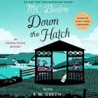 Down the Hatch: An Agatha Raisin Mystery Cover Image