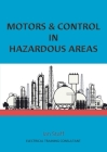 Motors and Control in Hazardous Areas Cover Image