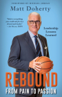 Rebound: From Pain to Passion - Leadership Lessons Learned Cover Image