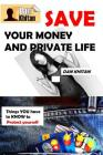 Save Your Money and Private Life Cover Image