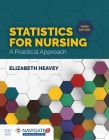 Statistics for Nursing: A Practical Approach: A Practical Approach Cover Image