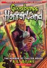 The Horror at Chiller House (Goosebumps: Horrorland (Pb) #19) Cover Image