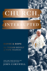 Church, Interrupted: Havoc & Hope: The Tender Revolt of Pope Francis Cover Image