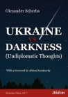 Ukraine vs. Darkness: (Undiplomatic Thoughts) Cover Image
