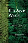 This Jade World (American Lives) Cover Image