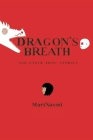 Dragon's Breath: And Other True Stories Cover Image