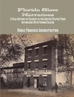 Florida Slave Narratives: A Folk History of Slavery in the United States From Interviews with Former Slaves Cover Image