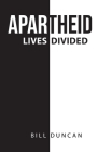 Apartheid: Lives Divided Cover Image