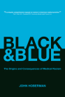 Black and Blue: The Origins and Consequences of Medical Racism Cover Image