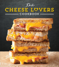The Cheese Lovers Cookbook Cover Image