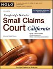 Everybody's Guide to Small Claims Court in California Cover Image