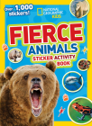 National Geographic Kids Fierce Animals Sticker Activity Book: Over 1,000 Stickers! (NG Sticker Activity Books) Cover Image