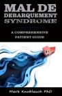 Mal de Debarquement Syndrome: A Comprehensive Patient Guide Cover Image