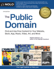 The Public Domain: How to Find & Use Copyright-Free Writings, Music, Art & More Cover Image