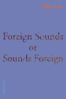 Foreign Sounds or Sounds Foreign Cover Image