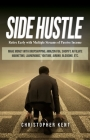 Side Hustle: Retire Early with Multiple Streams of Passive Income - Make Money with Dropshipping, Amazon FBA, Shopify, Affiliate Ma Cover Image