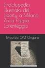 Enciclopedia illustrata del Liberty a Milano: Zona Foppa-Lorenteggio Cover Image