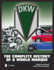 Dkw: The Complete History of a World Marque Cover Image