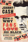 Johnny Cash International: How and Why Fans Love the Man in Black (Fandom & Culture) Cover Image
