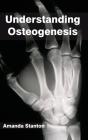 Understanding Osteogenesis Cover Image