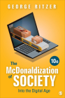 The McDonaldization of Society: Into the Digital Age Cover Image