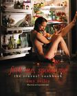 Fork Me, Spoon Me: The Sensual Cookbook (Limited Edition) Cover Image