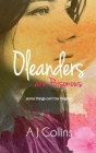 Oleanders are Poisonous: Some things can't be forgiven Cover Image