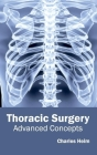 Thoracic Surgery: Advanced Concepts Cover Image