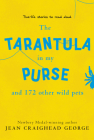 The Tarantula in My Purse and 172 Other Wild Pets: True-Life Stories to Read Aloud Cover Image