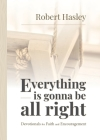 Everything Is Gonna Be All Right: Devotionals for Faith and Encouragement Cover Image