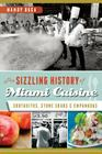 The Sizzling History of Miami Cuisine: Cortaditos, Stone Crabs and Empanadas (American Palate) Cover Image