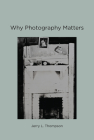 Why Photography Matters Cover Image